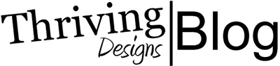 Thriving Designs | Blog